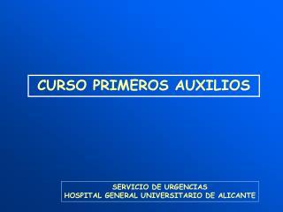 SERVICIO DE URGENCIAS HOSPITAL GENERAL UNIVERSITARIO DE ALICANTE