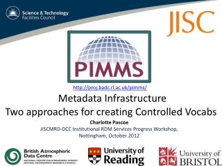 Metadata Infrastructure  Two approaches for creating Controlled  Vocabs