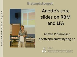 Anette's  core slides on RBM and LFA
