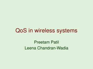 QoS in wireless systems