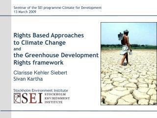 Clarisse Kehler Siebert Sivan Kartha Stockholm Environment Institute