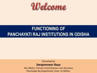 Functioning of Panchayati  Raj Institutions In  Odisha