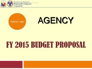 FY 2015 BUDGET PROPOSAL