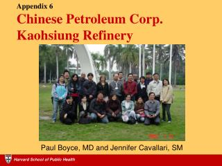 Appendix 6 Chinese Petroleum Corp. Kaohsiung Refinery