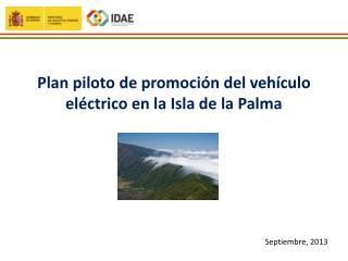 Plan piloto de promoción del vehículo eléctrico en la Isla de la Palma