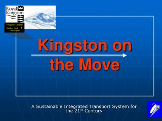 Kingston on  the Move