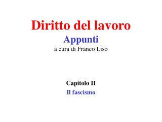 Diritto del lavoro Appunti  a cura di Franco Liso