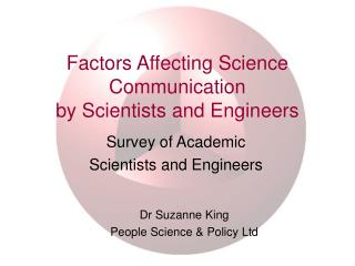 Factors Affecting Science Communication  by Scientists and Engineers