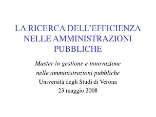 LA RICERCA DELL'EFFICIENZA NELLE AMMINISTRAZIONI PUBBLICHE