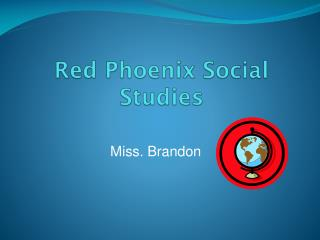 Red Phoenix Social Studies
