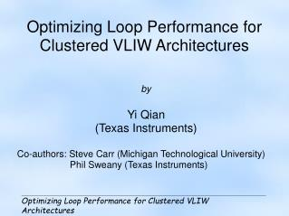 Optimizing Loop Performance for Clustered VLIW Architectures
