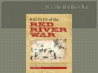 20.3  The Red River War