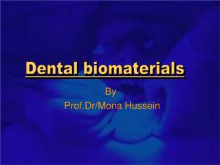 By  Prof.Dr/Mona Hussein