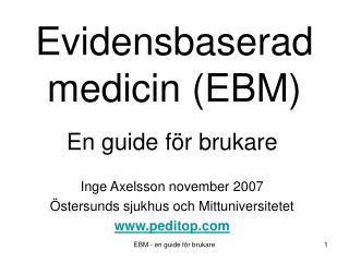 Evidensbaserad medicin (EBM)