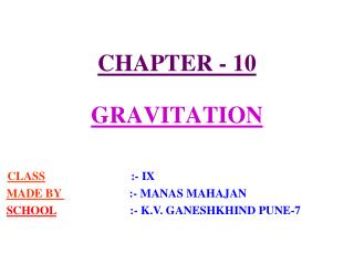 CHAPTER - 10  GRAVITATION