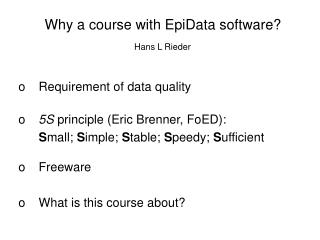 Why a course with EpiData software?
