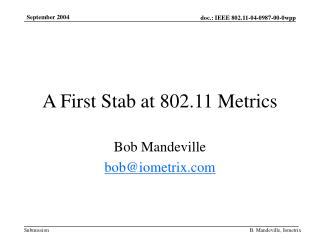 A First Stab at 802.11 Metrics