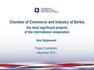 Chamber of Commerce and Industry of Serbia the most significant projects