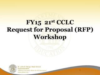 FY15  21 st  CCLC  Request for Proposal (RFP) Workshop