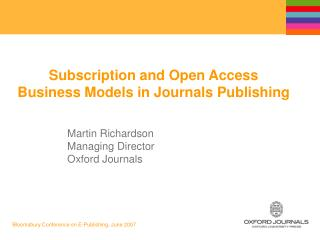 Subscription and Open Access  Business Models in Journals Publishing
