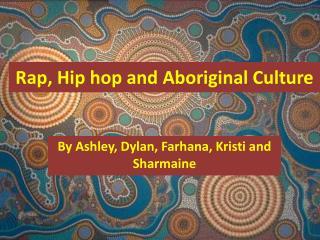 Rap, Hip hop and Aboriginal Culture