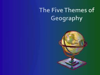 The Five Themes of Geography