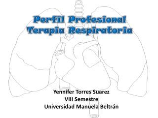 Perfil Profesional  Terapia Respiratoria