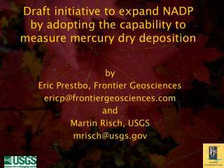 Draft initiative to expand NADP by adopting the capability to measure mercury dry deposition