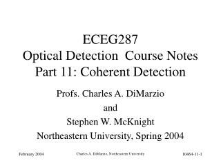 ECEG287   Optical Detection  Course Notes Part 11: Coherent Detection