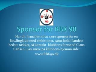 Sponsor for RBK 90