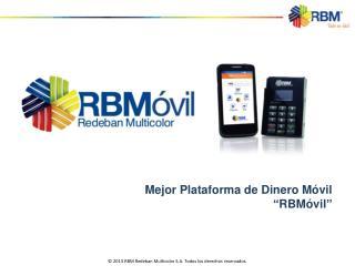 "Mejor Plataforma de Dinero Móvil ""RBMóvil"""