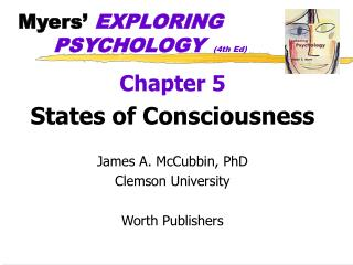 Myers'  EXPLORING 		PSYCHOLOGY  (4th Ed)