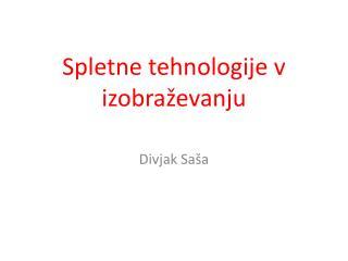Spletne tehnologije v izobraževanju