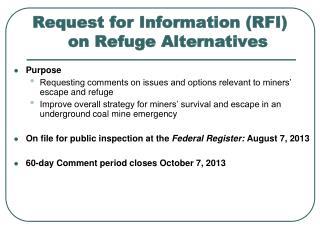 Request for Information (RFI) on Refuge Alternatives