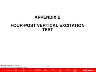 APPENDIX B  FOUR-POST VERTICAL EXCITATION TEST