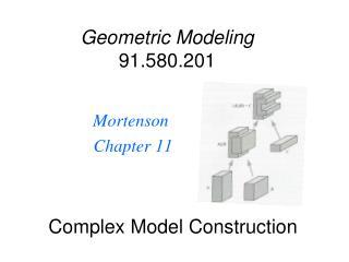 Complex Model Construction