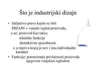 Što je industrijski dizajn