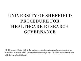 UNIVERSITY OF SHEFFIELD PROCEDURE FOR HEALTHCARE RESEARCH GOVERNANCE