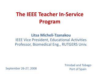 The IEEE Teacher In-Service Program