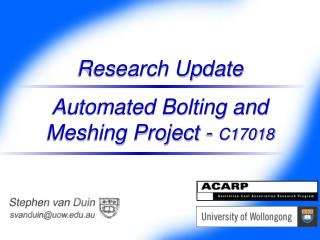Research Update Automated Bolting and Meshing Project -  C17018