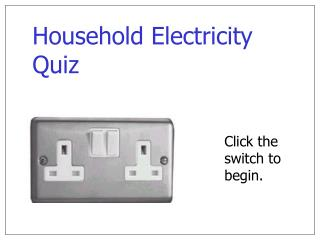 Household Electricity Quiz