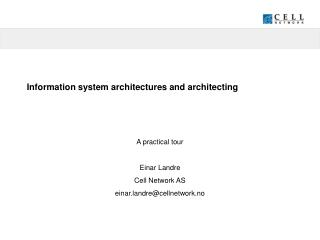 Information system architectures and architecting