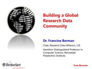 Building a Global  R esearch  Data Community
