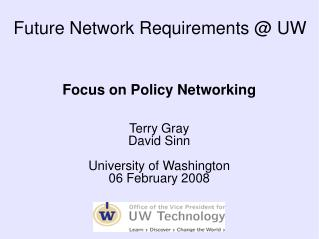 Future Network Requirements  UW