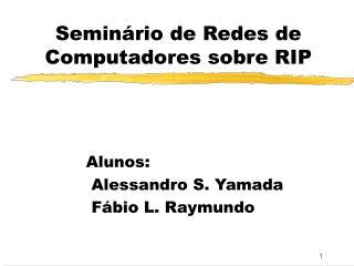 Seminário de Redes de Computadores sobre RIP
