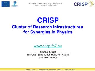 CRISP Cluster of Research Infrastructures  for Synergies in Physics