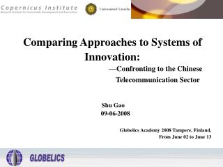 Comparing Approaches to Systems of  Innovation: —Confronting to the Chinese