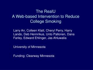 The RealU A Web-based Intervention to Reduce College Smoking