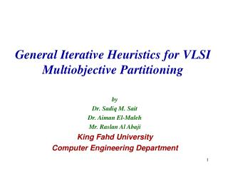 General Iterative Heuristics for VLSI Multiobjective Partitioning