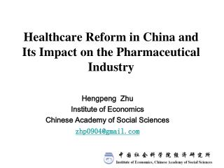 Healthcare Reform in China and Its Impact on the Pharmaceutical Industry